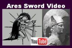 Ares Sword Video Link.  See history of the Greek God Ares, and close up video of the sword.