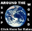Shipping Around the World Picture.  Link to our Shipping Tables
