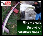 Rhomphaia Sword of Sitalkes Video Link.Influenced by Sitalkes.  See us demonstrate the sword, historical footage, and more.