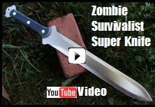 Zombie Survivalist Super Knife Youtube Video Link Picture